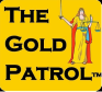 The Gold Patrol ®